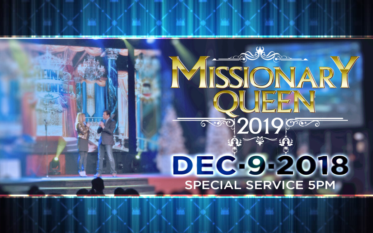 MISSIONARY QUEEN 2018